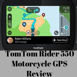 TomTom Rider 550 Motorcycle GPS Review