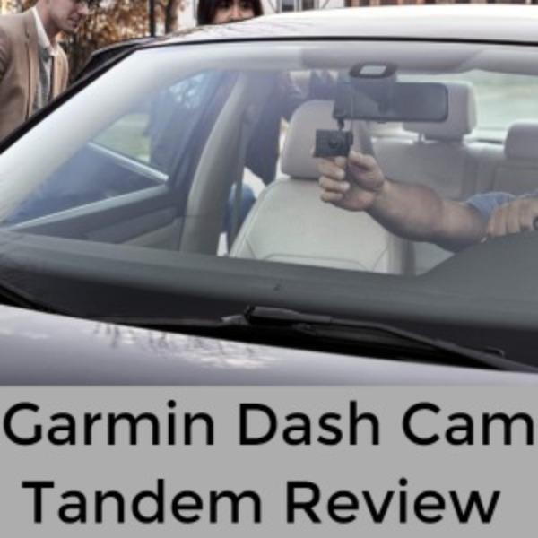 Garmin Dash Cam Tandem Review